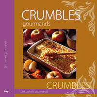 Crumbles gourmands - Marie Joly