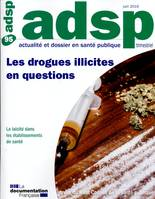 LES DROGUES ILLICITES EN QUESTION - N 95