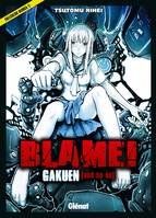 Blame - Gakuen, and so on