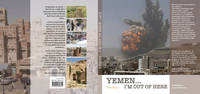 YEMEN... I'M OUT OF HERE