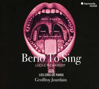Berio to sing - Richardot, Les Cris de Paris, Jourdain