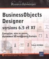 BUSINESS OBJECTS DESIGNER  VERSION 6.5