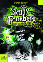 Skully Fourberry, Skully Fourbery (Tome 2) - Skully Fourbery joue avec le feu