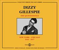 Dizzy Gillespie The Quintessence New York Chicago 1940 1947 Coffret Double Cd Audio