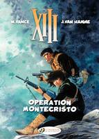 XIII (english version) - Tome 15 - Operation Montecristo