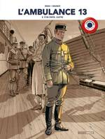 L'ambulance 13 - volume 8 centenaire 14-18