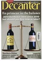 Revue Decanter (Juin 2015), En Pirmeur in the balance 2014 Bordeaux : Best since 2010 but should you buy now or later?