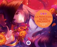 La Princesse au bol enchanté - Samantha BAILLY