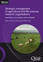 Strategic management of agricultural and life sciences research organisations, Interfaces, processes and contents