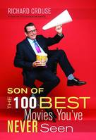 Son of the 100 Best Movies You've Never Seen, Son of the 100 Best Movies You've Never Seen