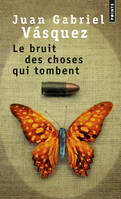 Le Bruit des choses qui tombent, roman