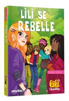 Lili Chantilly - Lili se rebelle - Tome 13
