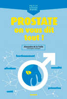 Prostate / on vous dit tout !