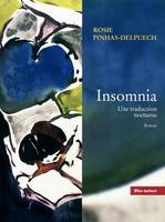 Insomnia / une traduction nocturne, une traduction nocturne