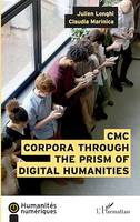 CMC Corpora through the prism of digital humanities