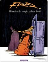 Magic Palace Hôtel - Tome 1 - Magic Palace Hôtel