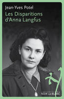 Les disparitions d anna langfus, essai biographique