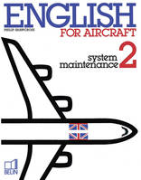 English for aircraft., 2, System maintenance, English for aircraft, Livre