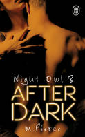 Night owl / After dark / Fantasme