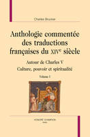 ANTHOLOGIE COMMENTEE DES TRADUCTIONS FRANCAISES DU XIVE SIECLE