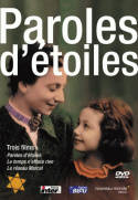Paroles d'étoiles - DVD : 3 Films de 52 minutes,