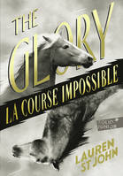 The Glory, La course impossible