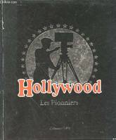 Hollywood les pionniers, les pionniers
