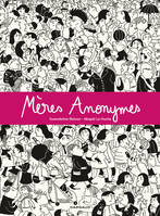 Mères Anonymes - Tome 1 - Mères anonymes (1)