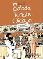 Salade Tomate Oignon: Sauce blance supplément frite