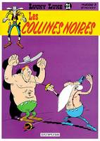LUCKY LUKE - NO 21: LES COLLINES NOIRES, Volume 21, Les collines noires