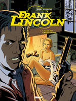 Frank Lincoln, 1, La loi du Grand Nord