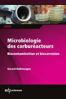 Microbiologie des carburateurs, Biocontamination et biocorrosion