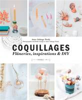 Coquillages / DIY, flâneries et inspiration