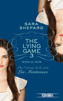 The Lying Game - tome 3