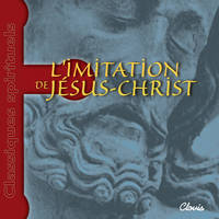 L IMITATION DE JESUS-CHRIST. CD AUDIO (LIVRE LU)