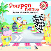 Pompon l'ourson super pilote de course !
