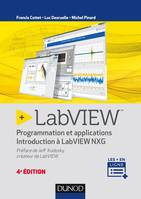 LabVIEW - 4e éd. - Programmation et applications - Introduction à LabVIEW NXG, Programmation et applications - Introduction à LabVIEW NXG