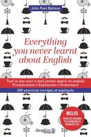 Everything you never learnt about English