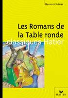 O&T - Les Romans de la Table ronde
