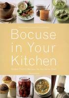 Bocuse in your kitchen, simple French recipes for the home chef