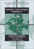 Words that made America, 500 mots pour comprendre la culture politique américaine