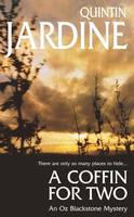A Coffin for Two (Oz Blackstone series, Book 2), Sun, sea and murder in a gripping crime thriller