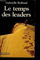 Le temps des leaders