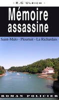MEMOIRE ASSASSINE - SAINT-MALO, PLEURTUIT, LA RICH