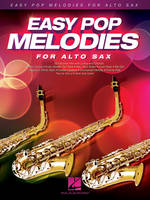 Easy Pop Melodies - for Alto Sax, 52 tubes avec paroles et accords