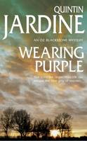 Wearing Purple (Oz Blackstone series, Book 3), This thrilling mystery wrestles with murder and deadly ambition