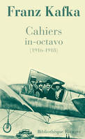 CAHIERS IN-OCTAVO (1916-1918), 1916-1918