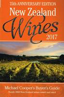 New Zealand Wines 2017, Michael Cooper's Buyer's Guide