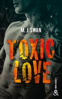 Toxic Love, Sombrez dans l'univers intense des gangs de motards