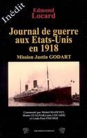 Journal de Guerre aux Etats-Unis en 1918- Mission Julien Godart, mission Justin Godart